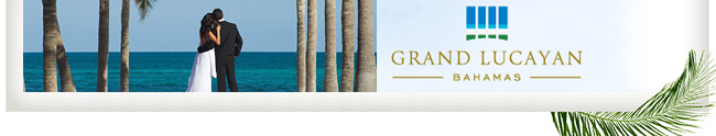 Grand Lucayan Honeymoon Registry